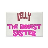 Kelly - The Biggest Sister Rectangle Magnet