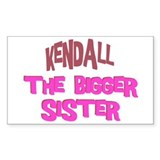 Kendall - The Biggest Sister Rectangle Decal