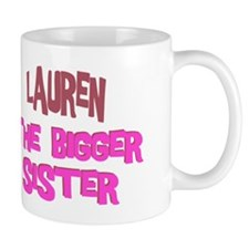 Lauren - The Bigger Sister Mug