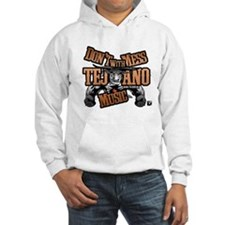 Don't Mess With Tejano Music Hoodie
