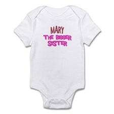 Mary - The Bigger Sister Infant Bodysuit