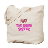 Paige - The Bigger Sister Tote Bag