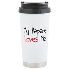 My Pepere Loves Me Ceramic Travel Mug