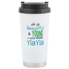Beautiful and Young YiaYia Ceramic Travel Mug