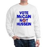 McCain not Hussein Sweatshirt