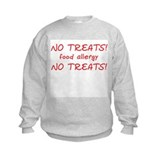 """No Treats! food allergy"" Sweatshirt"