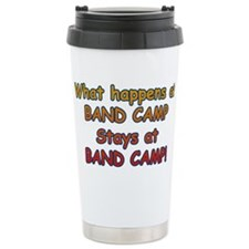 What Happens At Band Camp... Ceramic Travel Mug