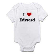 I Love Edward Infant Bodysuit