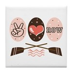 Peace Love Row Crew Tile Coaster