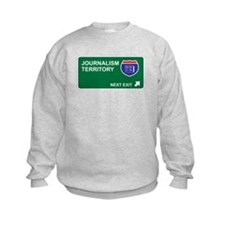 Journalism Territory Sweatshirt