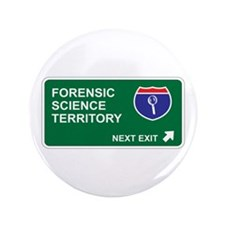 """Forensic, Science Territory 3.5"""" Button"""