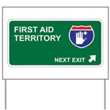 First Aid Territory Yard Sign