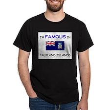 I'd Famous In FALKLAND ISLANDS T-Shirt