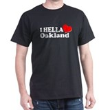 I HELLA LOVE / HEART OAKLAND  T-Shirt