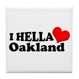 I HELLA LOVE / HEART OAKLAND Tile Coaster
