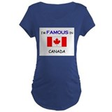 I'd Famous In CANADA T-Shirt