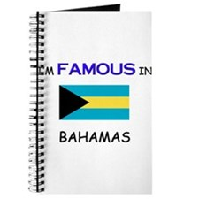 I'd Famous In BAHAMAS Journal