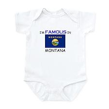 I'd Famous In MONTANA Infant Bodysuit