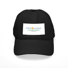 FELL FROM GRACE LANDED HERE Baseball Hat
