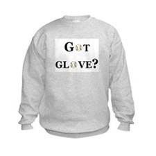 Got Glove Sweatshirt