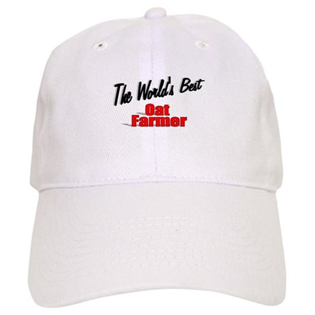 """The World's Best Oat Farmer"" Cap"
