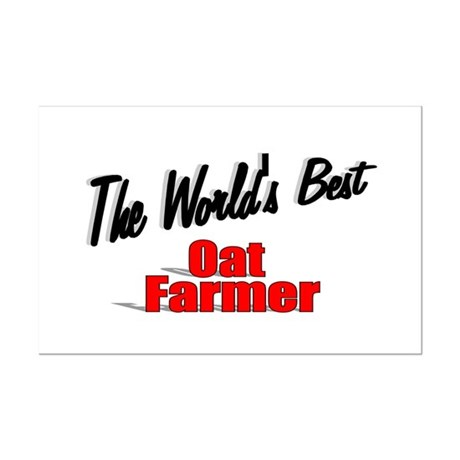 """The World's Best Oat Farmer"" Mini Poster Print"