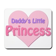Daddy's Little Princess Mousepad