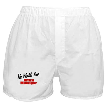 """The World's Best Office Manager"" Boxer Shorts"