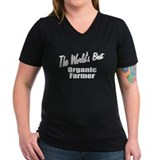 """The World's Best Organic Farmer"" Shirt"
