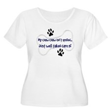 My Chow Chow Isn't Spoiled T-Shirt