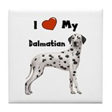 I Love My Dalmatian Tile Coaster