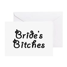 Bride's Bitches Greeting Card