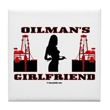 Oilman's Girlfriend Tile Coaster