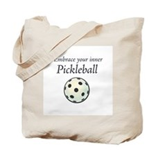 Embrace inner Pickleball Tote Bag