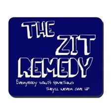 Zit Remedy Mousepad