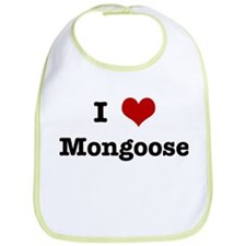 I love Mongoose Bib