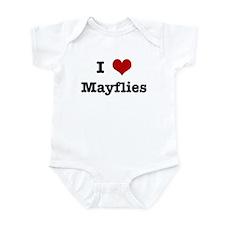 I love Mayflies Infant Bodysuit