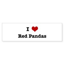 I love Red Pandas Bumper Sticker (10 pk)