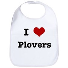 I love Plovers Bib