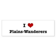I love Plains-Wanderers Bumper Sticker (10 pk)
