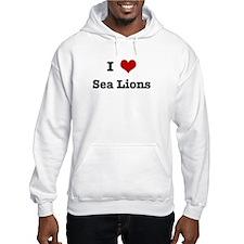 I love Sea Lions Hoodie