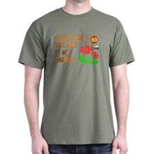 Gardener's 60th Birthday T-Shirt