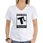 Tactile Learner Women's V-Neck T-Shirt