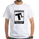 Tactile Learner White T-Shirt