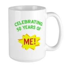 Celebrate My 50th Birthday Mug