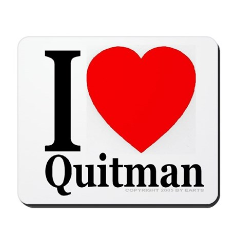 I Love Quitman Mousepad