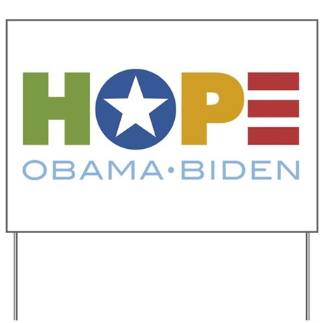 HOPE Obama Biden Yard Sign