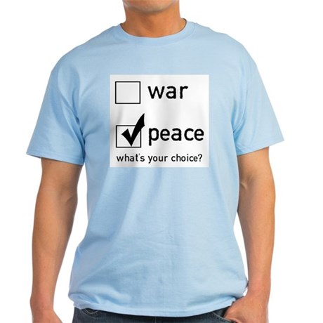 Choose Peace Light T-Shirt