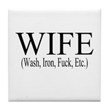WIFE Tile Coaster