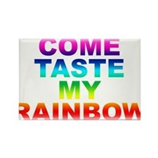 Come Taste My Rainbow Rectangle Magnet (10 pack)